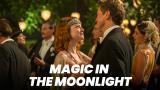 Magic in the Moonlight (S)