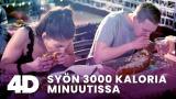 4D: Syön 3000 kaloria minuutissa