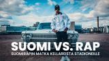 """Suomi vs Rap """"Suomiräpin matka kellareista stadioneille"""""""