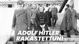 Adolf Hitler, rakastettuni
