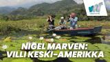 Nigel Marven: Villi Keski-Amerikka