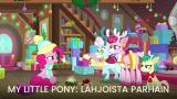 My Little Pony: Lahjoista parhain (S)