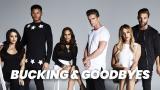 Bucking & Goodbyes