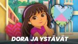 Dora ja ystävät(Paramount+)