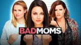 Bad Moms (12)