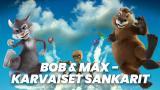 Elokuva: Bob & Max - Karvaiset sankarit(Paramount+)