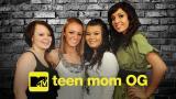 Teen Mom OG