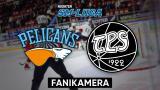 Pelicans - TPS, Fanikamera