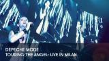 1 - Depeche Mode - Touring the Angel: Live in Milan