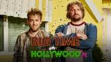 Big Time in Hollywood (Paramount+)