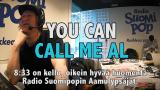 Aamulypsy-video: You Can Call Me Al