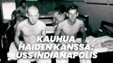 Kauhua haiden kanssa: USS Indianapolis