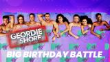 1 - Geordie Shore: Big Birthday Battle