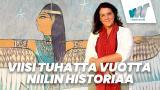 Viisi tuhatta vuotta Niilin historiaa