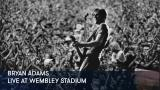 1 - Bryan Adams - Live at Wembley Stadium