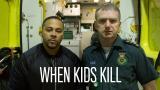 When Kids Kill(Paramount+)
