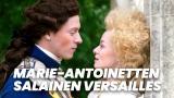 Marie-Antoinetten salainen Versailles