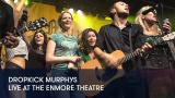 1 - Dropkick Murphys - Live at The Enmore Theatre