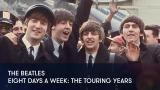 1 - The Beatles - Eight Days a Week: The Touring Years