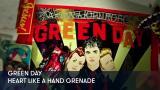 1 - Green Day - Heart Like a Hand Grenade