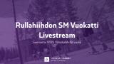 Rullahiihdon SM Vuokatti, väliaikalähtö
