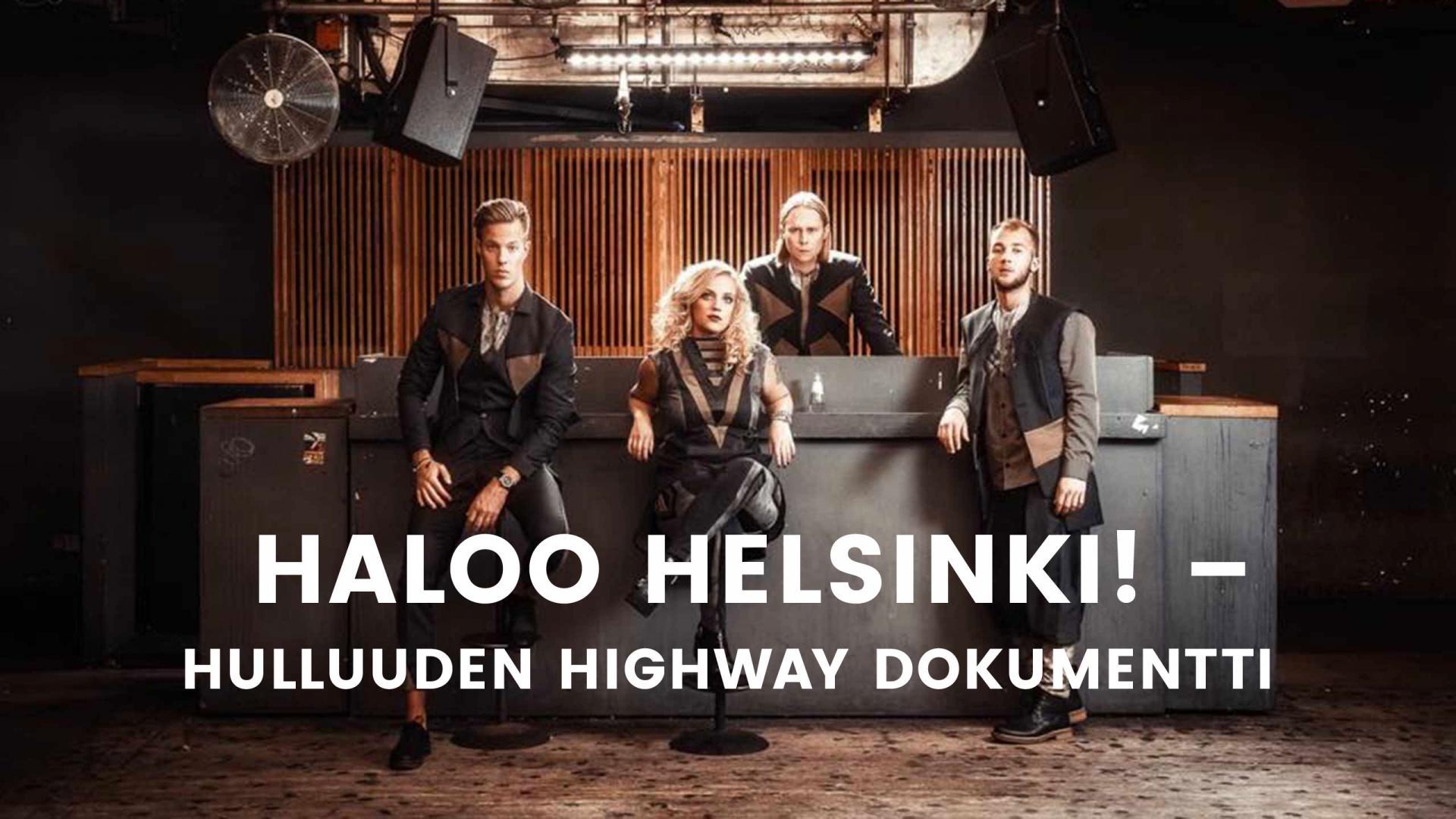 Haloo Helsinki Hulluuden Highway